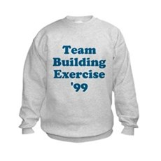 Team Building Exercise '99 Kids Sweatshirt