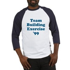 Team Building Exercise '99 Baseball Jersey