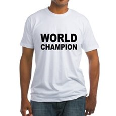 World Champion Fitted T-Shirt