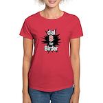 Dial B for Birder Women's Dark T-Shirt