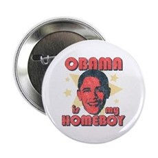 Obama is my Homeboy 2.25