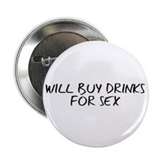 Will Buy Drinks for Sex 2.25
