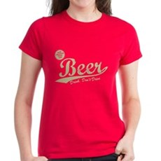 Beer, Cheaper Than Gas Womens T-Shirt