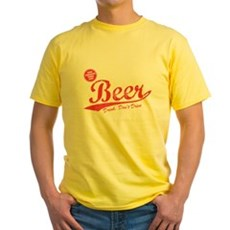 Beer, Cheaper Than Gas Yellow T-Shirt