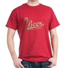 Beer, Cheaper Than Gas T-Shirt