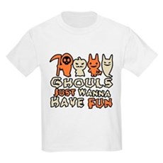 Ghouls Just Wanna Have Fun Kids Light T-Shirt