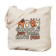 Ghouls Just Wanna Have Fun Tote Bag