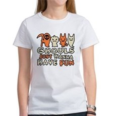 Ghouls Just Wanna Have Fun Womens T-Shirt