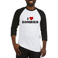 I Love [Heart] Zombies Baseball Jersey