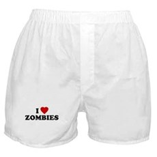 I Love [Heart] Zombies Boxer Shorts