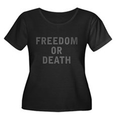 Freedom or Death Womens Plus Size Scoop Neck Dark