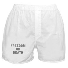 Freedom or Death Boxer Shorts