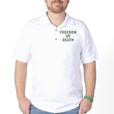 Freedom or Death Golf Shirt