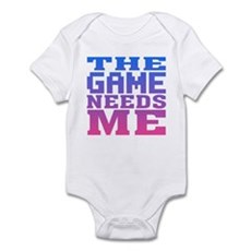 The Game Needs Me Infant Bodysuit