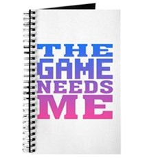 The Game Needs Me Journal