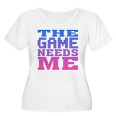 The Game Needs Me Womens Plus Size Scoop Neck T-S