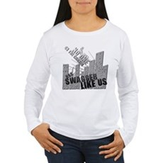 No One On The Corner Has Swag Womens Long Sleeve