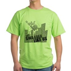 No One On The Corner Has Swag Green T-Shirt