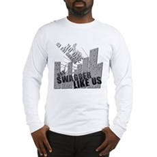 No One On The Corner Has Swag Long Sleeve T-Shirt