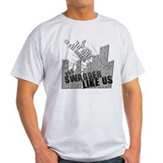 No One On The Corner Has Swag Light T-Shirt