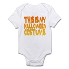 This is My Halloween Costume Infant Bodysuit