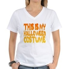 This is My Halloween Costume Womens V-Neck T-Shir
