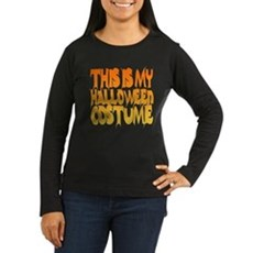 This is My Halloween Costume Womens Long Sleeve D