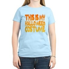 This is My Halloween Costume Womens Light T-Shirt