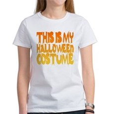 This is My Halloween Costume Womens T-Shirt