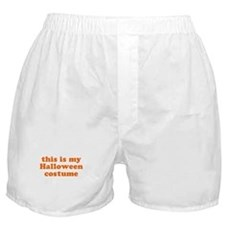 This is my Halloween costume Boxer Shorts