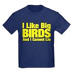 I Like Big BIRDS Kids Dark T-Shirt