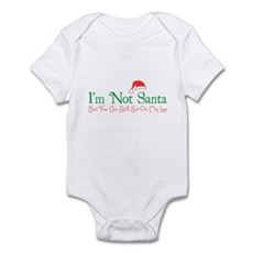 I'm Not Santa Infant Bodysuit