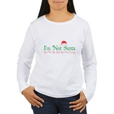 I'm Not Santa Womens Long Sleeve T-Shirt