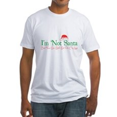 I'm Not Santa Fitted T-Shirt