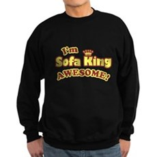 I'm Sofa King Awesome! Dark Sweatshirt