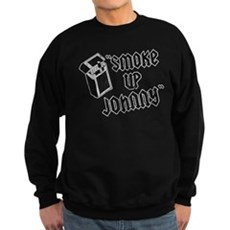 Smoke Up Johnny Dark Sweatshirt