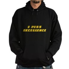 I Piss Excellence Dark Hoodie