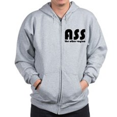 Ass the Other Vagina Zip Hoodie