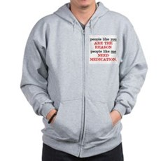 People Like You.. Medication Zip Hoodie