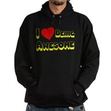 I Love [Heart] Being Awesome Dark Hoodie