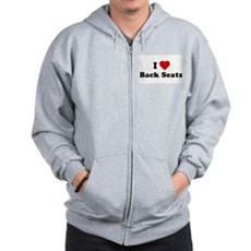 I Love [Heart] Back Seats Zip Hoodie