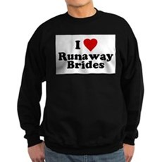 I Love Runaway Brides Dark Sweatshirt