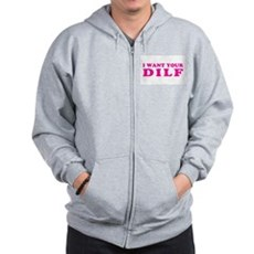 I want your DILF Zip Hoodie