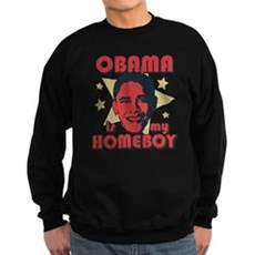 Obama is my Homeboy Dark Sweatshirt