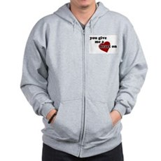 You give me a heart on Zip Hoodie