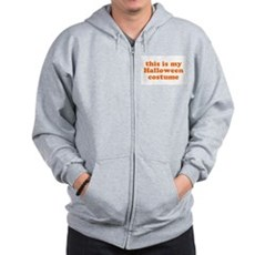 This is my Halloween costume Zip Hoodie