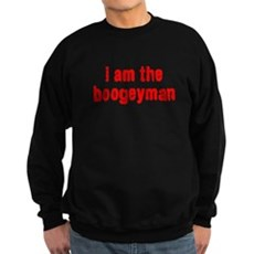 i am the boogeyman Dark Sweatshirt