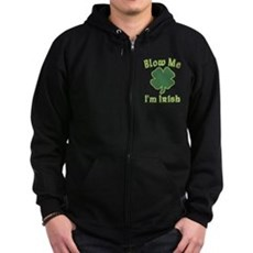 Blow Me I'm Irish Zip Dark Hoodie