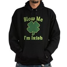 Blow Me I'm Irish Dark Hoodie