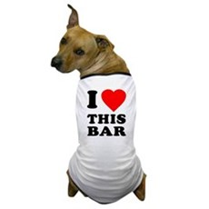 I Love This Bar Dog T-Shirt
